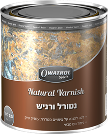 נטורל ורניש Natural Varnish